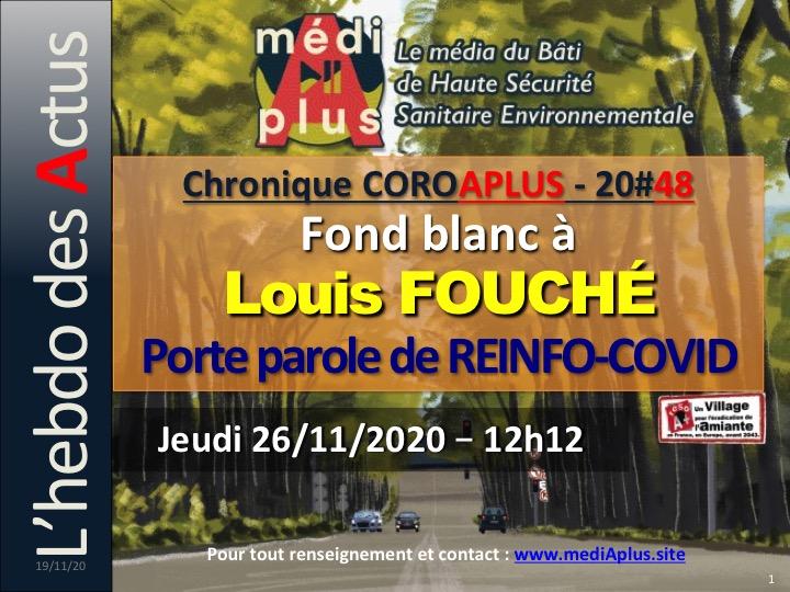 #48 – CHRONIQUE SPÉCIALE: FOND BLANC A LOUIS FOUCHÉ, DE REINFO-COVID