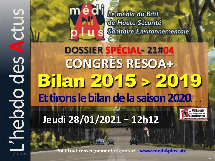 21#04 – Dossier Spécial CONGRÈS RésoA+: Bilan 2015/2019