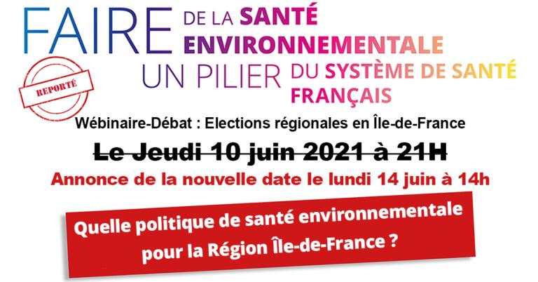 10/06/21 – Report du débat en Région Ile de France sur la santé environnementale!