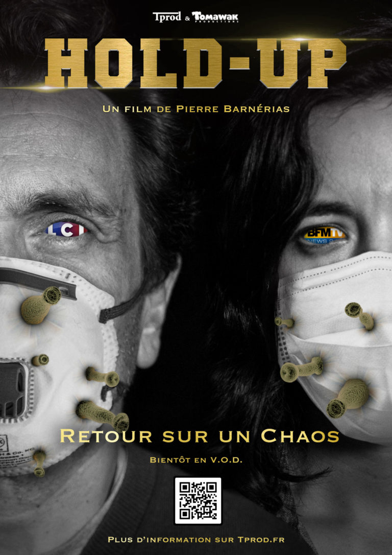 Hold-Up : Le documentaire interdit